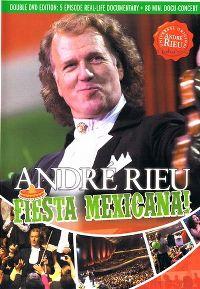 Cover André Rieu - Fiesta Mexicana! [DVD]